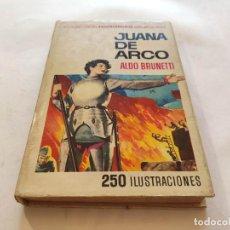 Libros de segunda mano: COLECCION HISTORIAS SELECCION N.1 JUANA DE ARCO 2ª EDICION 1966 ,EDITORIAL BRUGUERA. Lote 210084802