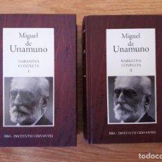 Libros de segunda mano: MIGUEL DE UNAMUNO - NARRATIVA COMPLETA I Y II - RBA / INSTITUTO CERVANTES COMPLETO EN 2 TOMOS. Lote 210106313