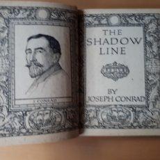 Libros de segunda mano: THE SHADOW LINE BY JOSEPH CONRAD. J. M. DENT & SONS LTD. 1948.. Lote 210145990