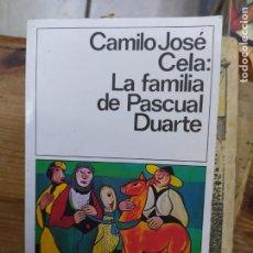 Libros de segunda mano: LA FAMILIA DE PASCUAL DUARTE, CAMILO JOSÉ CELA. L.11649-1422. Lote 210282208