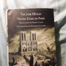 Libros de segunda mano: NOTRE DAME DE PARIS, DE VICTOR HUGO. ILUSTRACIONES DE BENJAMIN LACOMBE. MONDADORI.. Lote 210336920