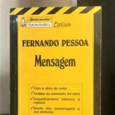 Libros de segunda mano: APONTAMENTOS EUROPA-AMÉRICA EXPLICAM FERNANDO PESSOA - MENSAGEM - Nº 16 DE JOSÉ FLÓRIDO. Lote 210349995