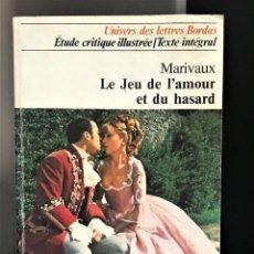 Libros de segunda mano: LE JEU DE L'AMOUR ET DU HASARD DE PIERRE DE MARIVAUX. Lote 210416761