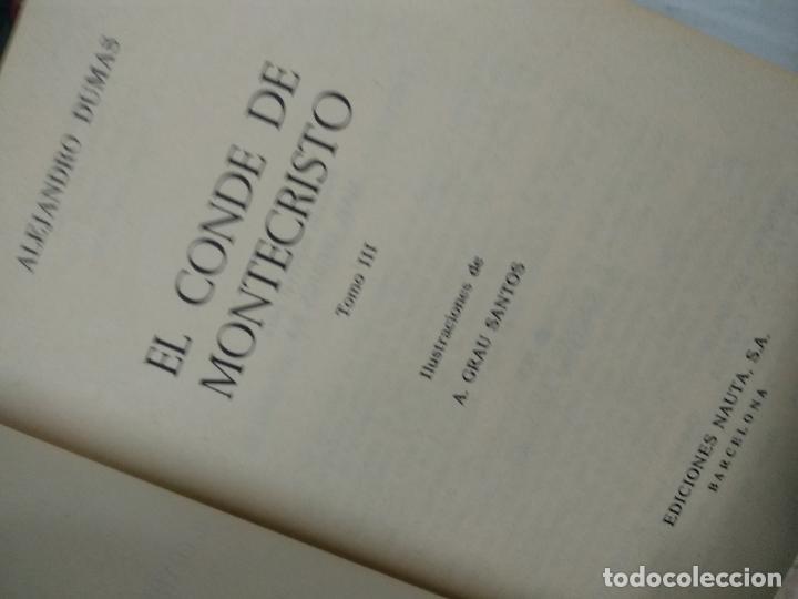 Libros de segunda mano: El conde de Montecristo. Alejandro Dumas. Ediciones Nauta, Barcelona, 1970, 3 tomos - Foto 3 - 210420451