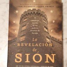 Libros de segunda mano: LIBRO LA REVELACIÓN DE SIÓN LYNN PICKNETT CLIVET PRINCE. Lote 210424922
