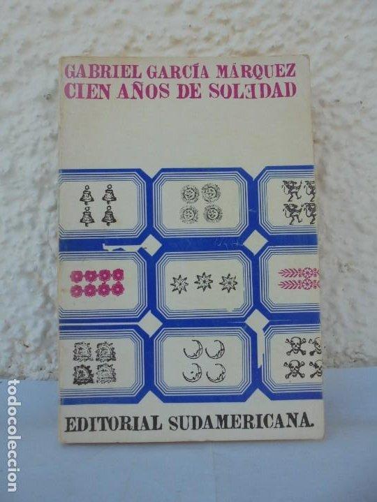 GABRIEL GARCIA MARQUEZ. CIEN AÑOS DE SOLEDAD. EDITORIAL SUDAMERICANA.1968 (Libros de Segunda Mano (posteriores a 1936) - Literatura - Narrativa - Clásicos)