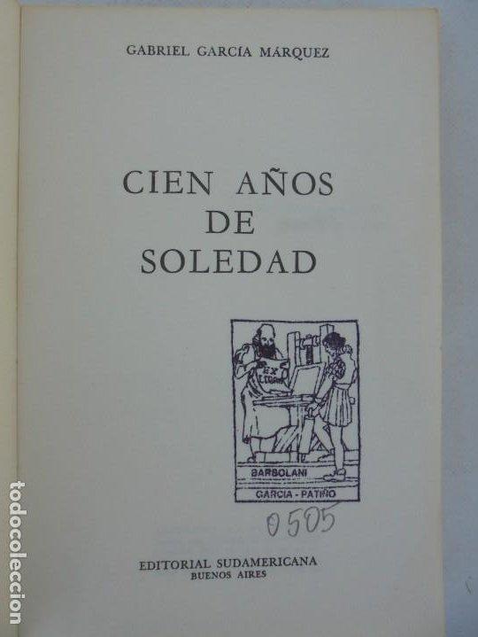 Libros de segunda mano: GABRIEL GARCIA MARQUEZ. CIEN AÑOS DE SOLEDAD. EDITORIAL SUDAMERICANA.1968 - Foto 7 - 210746351