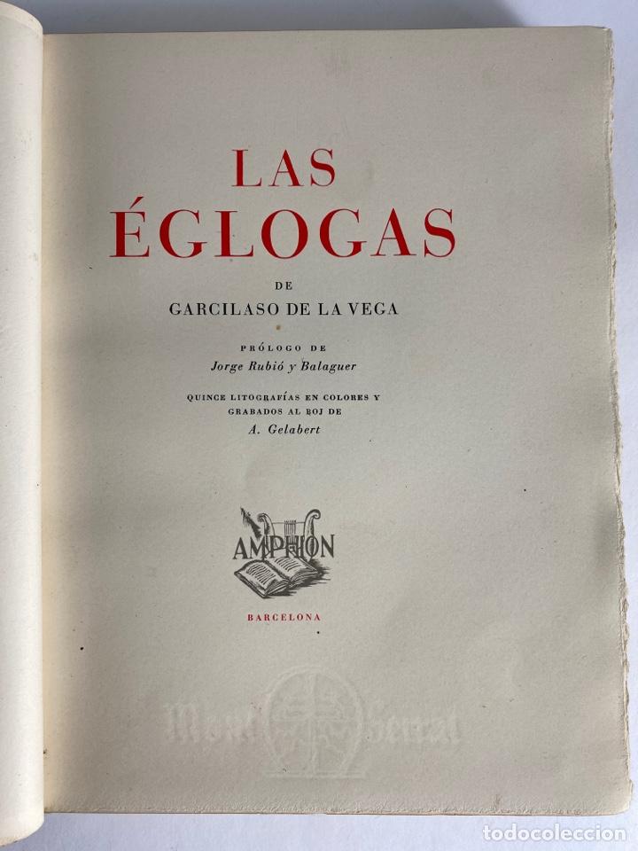 Libros de segunda mano: L-1895. LAS ÉGOLGAS, GARCILASO DE LA VEGA.1945. EJEMPLAR NUEMRADO. AMPHION, BARCELONA. - Foto 6 - 210749436