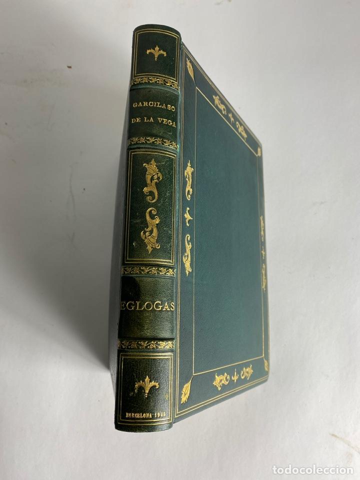 L-1895. LAS ÉGOLGAS, GARCILASO DE LA VEGA.1945. EJEMPLAR NUEMRADO. AMPHION, BARCELONA. (Libros de Segunda Mano (posteriores a 1936) - Literatura - Narrativa - Clásicos)