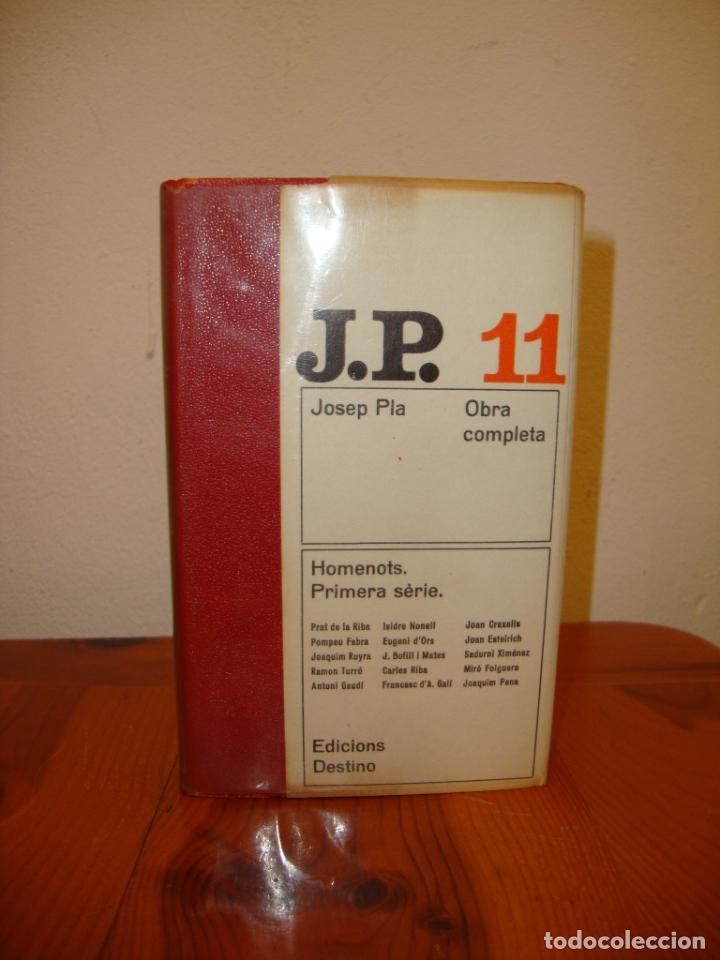 Libros de segunda mano: OBRA COMPLETA, 11: HOMENOTS. PRIMERA SÈRIE - JOSEP PLA - DESTINO, PRIMERA EDICIÓ: 1969 - Foto 2 - 210761339