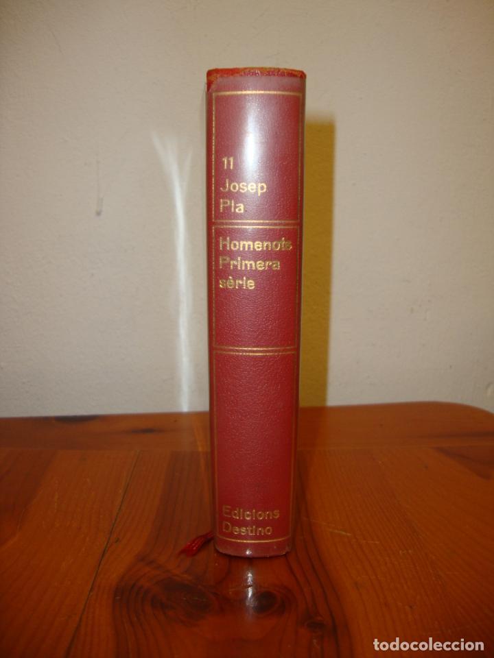 OBRA COMPLETA, 11: HOMENOTS. PRIMERA SÈRIE - JOSEP PLA - DESTINO, PRIMERA EDICIÓ: 1969 (Libros de Segunda Mano (posteriores a 1936) - Literatura - Narrativa - Clásicos)