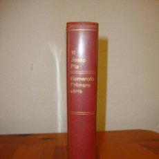 Libros de segunda mano: OBRA COMPLETA, 11: HOMENOTS. PRIMERA SÈRIE - JOSEP PLA - DESTINO, PRIMERA EDICIÓ: 1969. Lote 210761339