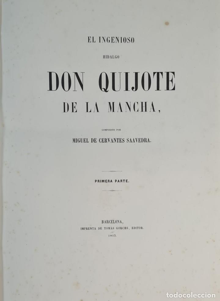 Libros de segunda mano: EL INGENIOSO HIDALGO DON QUIJOTE DE LA MANCHA. CERVANTES. IMP TOMAS SORCH. 1865. - Foto 3 - 211273695