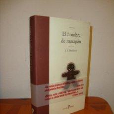 Libros de segunda mano: EL HOMBRE DE MAZAPÁN - J. P. DONLEAVY - EDHASA - MUY BUEN ESTADO. Lote 211436984