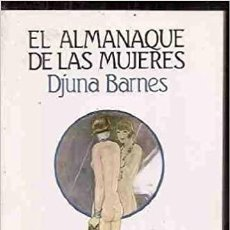 Libros de segunda mano: EL ALMANAQUE DE LAS MUJERES. DJUNA BARNES. Lote 211590100