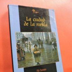 Libros de segunda mano: LA CIUDAD DE LA NIEBLA. BAROJA, PÍO. EDITORIAL BRUÑO. MADRID 1993.. Lote 211644503