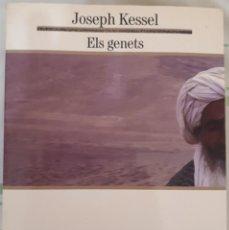 Libros de segunda mano: ELS GENETS – JOSEPH KESSEL. Lote 211647650