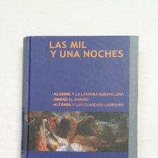 Libros de segunda mano: LAS MIL Y UNA NOCHES. ALADINO. SIMBAD. ALI BABA. ANONIMO. PLANETA DE AGOSTINI. TDK384. Lote 211678261
