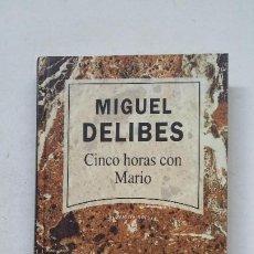Libros de segunda mano: CINCO HORAS CON MARIO. MIGUEL DELIBES. NARRATIVA ACTUAL RBA. TDK389. Lote 211695389
