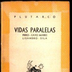 Libros de segunda mano: AUSTRAL Nº 946 : PLUTARCO - VIDAS. PIRRO / CAYO MARIO / LISANDRO / SILA (1950) 1ª EDICIÓN EN AUSTRAL. Lote 222034363