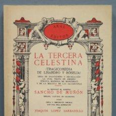 Libros de segunda mano: LA TERCERA CELESTINA. TRAGICOMEDIA DE LISANDRO Y ROSELIA. Lote 235804280