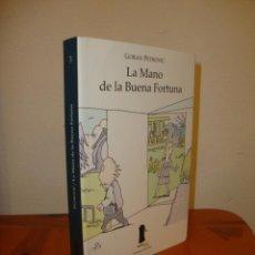 Libros de segunda mano: LA MANO DE LA BUENA FORTUNA - GORAN PETROVIC - SEXTO PISO, MUY BUEN ESTADO. Lote 213745940