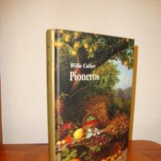 Libros de segunda mano: PIONEROS - WILLA CATHER - ALBA CLÁSICA, MUY BUEN ESTADO. Lote 213746688
