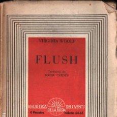 Libros de segunda mano: VIRGINIA WOOLF : FLUSH (ROSA DELS VENTS, 1938) CATALÀ. Lote 213906737