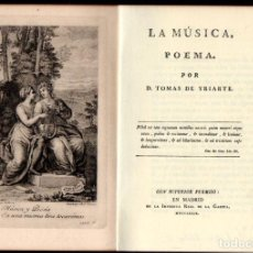 Libros de segunda mano: TOMÁS DE IRIARTE : LA MÚSICA - POEMA - FACSÍMIL NUMERADO (GILI, 1984). Lote 214318352