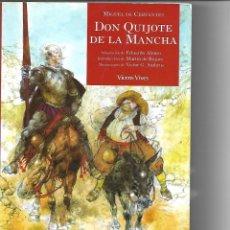 Libros de segunda mano: MIGUEL DE CERVANTES DON QUIJOTE DE LA MANCHA -VICENS VIVES. Lote 214933471
