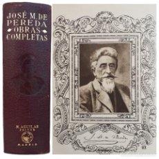 Libros de segunda mano: 1940 - J. M.ª DE PEREDA: OBRAS COMPLETAS - AGUILAR - TRADICIONALISMO, REALISMO, CARLISMO, CANTABRIA. Lote 214974840