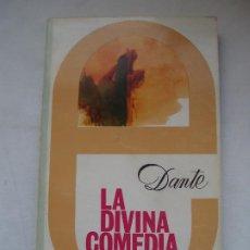 Libros de segunda mano: DANTE. LA DIVINA COMEDIA.. Lote 215443682
