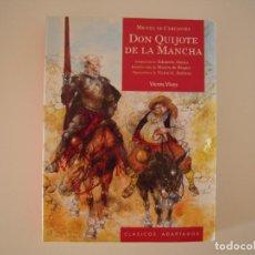 Libros de segunda mano: DON QUIJOTE DE LA MANCHA DE MIGUEL DE CERVANTES (CLASICOS ADAPTADOS). Lote 215500573