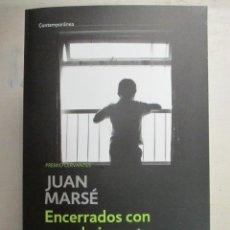 Libros de segunda mano: JUAN MARSE, ENCERRADOS CON UN SOLO JUGUETE, DEBOLSILLO, LIBRO NUEVO. Lote 216710710