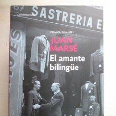 Libros de segunda mano: JUAN MARSE, EL AMANTE BILINGUE, DEBOLSILLO, LIBRO NUEVO. Lote 216710797