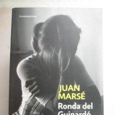 Libros de segunda mano: JUAN MARSE, RONDA DEL GUINARDO, DEBOLSILLO, LIBRO NUEVO. Lote 216710872