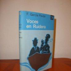 Livres d'occasion: VOCES EN RUIDERA - FRANCISCO GARCÍA PAVÓN - DESTINO, PRIMERA ED.: 1973, EXCELENTE ESTADO. Lote 216785962