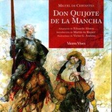 Libros de segunda mano: CERVANTES : DON QUIJOTE DE LA MANCHA (VICENS VIVES, 2007). Lote 216869515