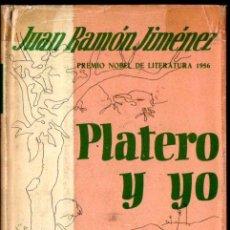 Libros de segunda mano: JUAN RAMON JIMENEZ : PLATERO Y YO (AGUILAR, 1960). Lote 216877255