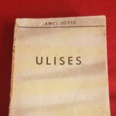 Libros de segunda mano: ULISES DE JAMES JOYCE , SEGUNDA EDICIÓN (1952), EDITOR SANTIAGO RUEDA, BUENOS AIRES. Lote 217059263
