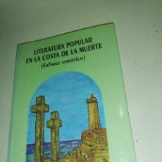 Libros de segunda mano: MANUEL COUSILLAS RODRIGUEZ - LITERATURA POPULAR EN LA COSTA DE LA MUERTE. Lote 217952951