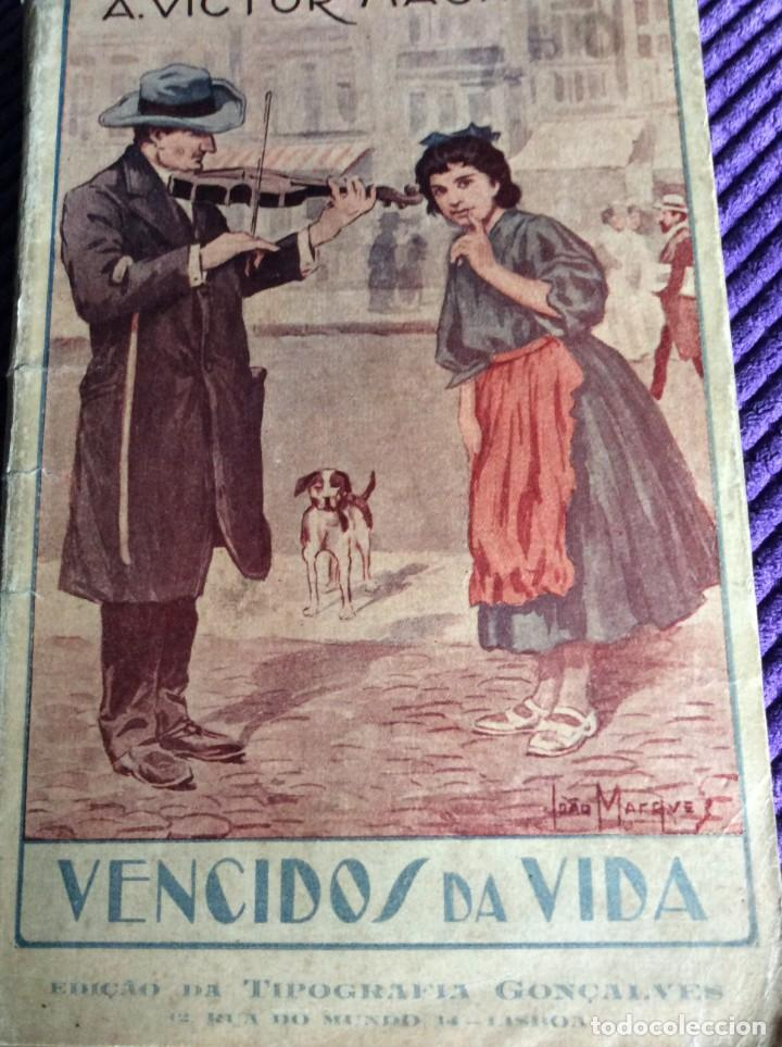 VENCIDOS DA VIDA. POR A. VICTOR MACHADO, 1936. EN PORTUGUÉS (Libros de Segunda Mano (posteriores a 1936) - Literatura - Narrativa - Clásicos)