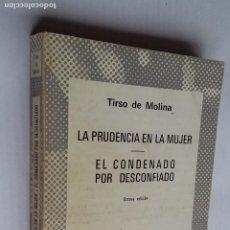 Libros de segunda mano: LA PRUDENCIA EN LA MUJER. EL CONDENADO POR DESCONFIADO TIRSO DE MOLINA. COLECCIÓN AUSTRAL 369 TDK500. Lote 218018576