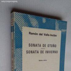 Libros de segunda mano: SONATA DE OTOÑO. SONATA DE PRIMAVERA. RAMON DEL VALLE-INCLAN. COLECCION AUSTRAL. TDK500. Lote 218019181