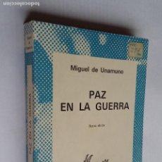 Libros de segunda mano: PAZ EN LA GUERRA. MIGUEL DE UNAMUNO. COLECCIÓN AUSTRAL Nº 179. TDK500. Lote 218019407