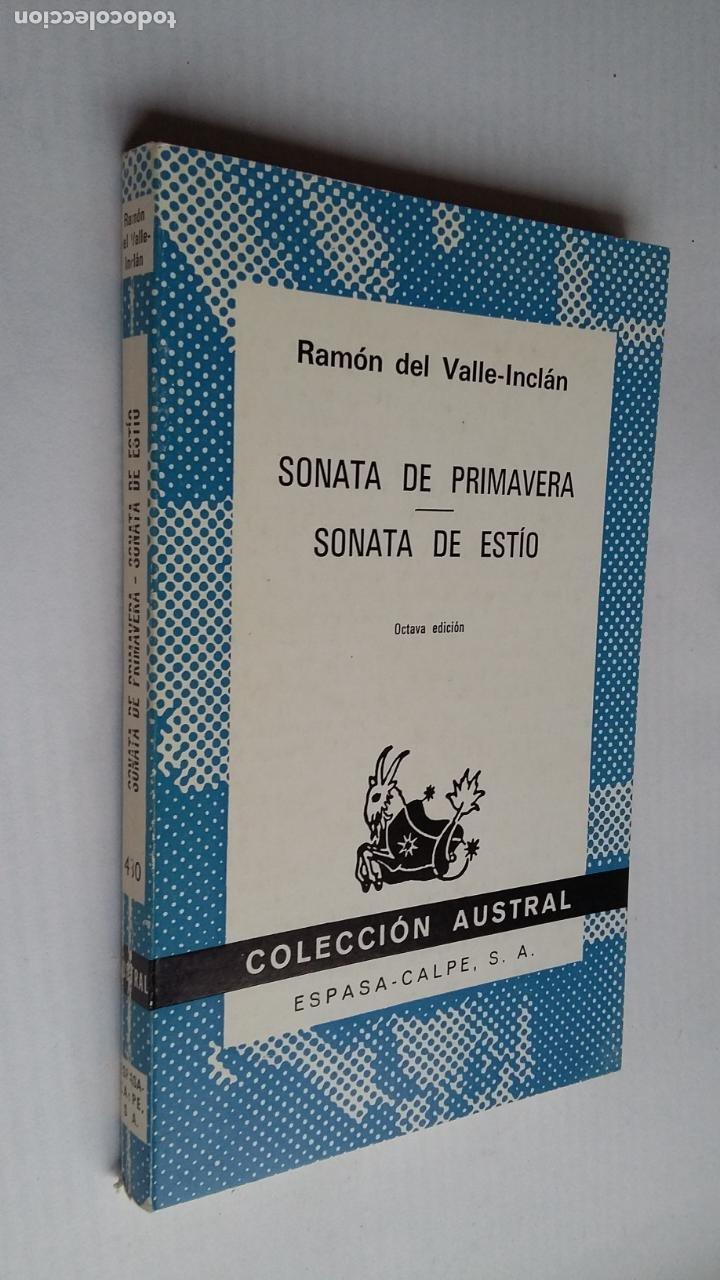SONATA DE PRIMAVERA. SONATA DE ESTÍO. RAMÓN DEL VALLE-INCLÁN. COLECCIÓN AUSTRAL N° 430. TDK500 (Libros de Segunda Mano (posteriores a 1936) - Literatura - Narrativa - Clásicos)