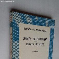 Libros de segunda mano: SONATA DE PRIMAVERA. SONATA DE ESTÍO. RAMÓN DEL VALLE-INCLÁN. COLECCIÓN AUSTRAL N° 430. TDK500. Lote 218043543