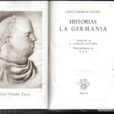 Livres d'occasion: CAYO CORNELIO TÁCITO : HISTORIAS DE LA GERMANIA (AGUILAR CRISOL 1945) PRIMERA EDICIÓN. Lote 218196531