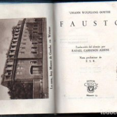 Libros de segunda mano: GOETHE : FAUSTO (AGUILAR CRISOL 1945). Lote 218200982