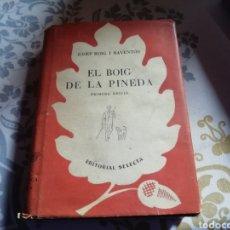 Libros de segunda mano: LIBRO EL BOIG DE LA PINEDA. Lote 218231352